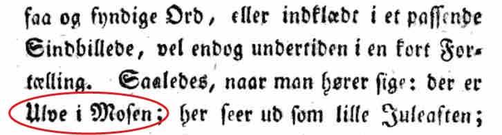 """Billedet viser et udklip fra Rasmus Nyerups samling af ordsprog fra Peder Syv (1807). Her står ordsproget der i dag hedder """"ugler i mosen"""" som """"ulve i mosen"""", da der dengang levede ulve i Danmark."""