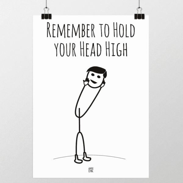 hold hovedet højt plakat