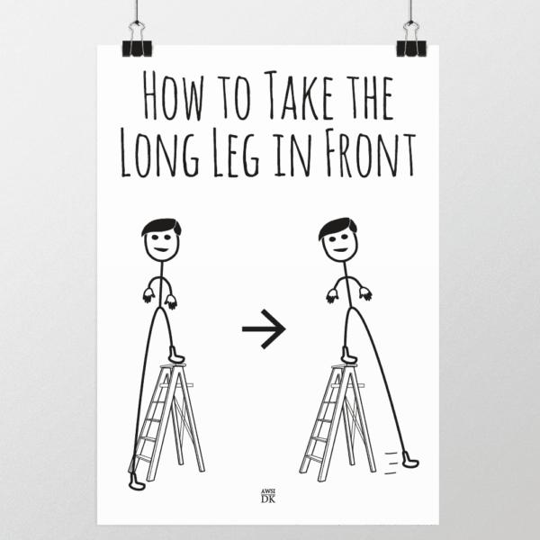 få det lange ben foran plakat